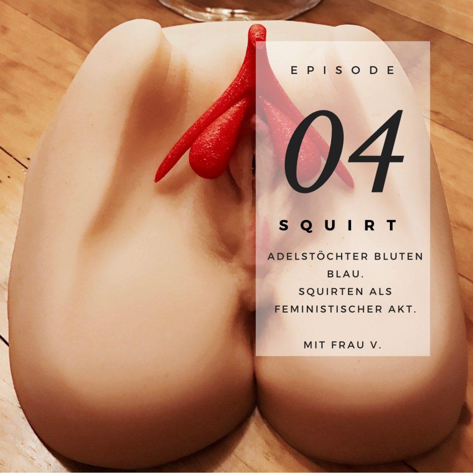 Squirt frauen Extreme frauen