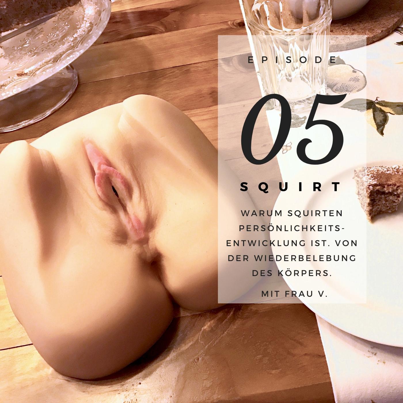 Warum Squirten Frauen